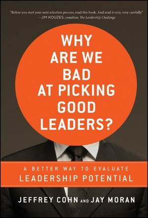 Book - Why are we bad at picking good leaders
