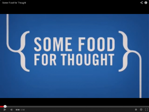 Video - Some Food for Thought